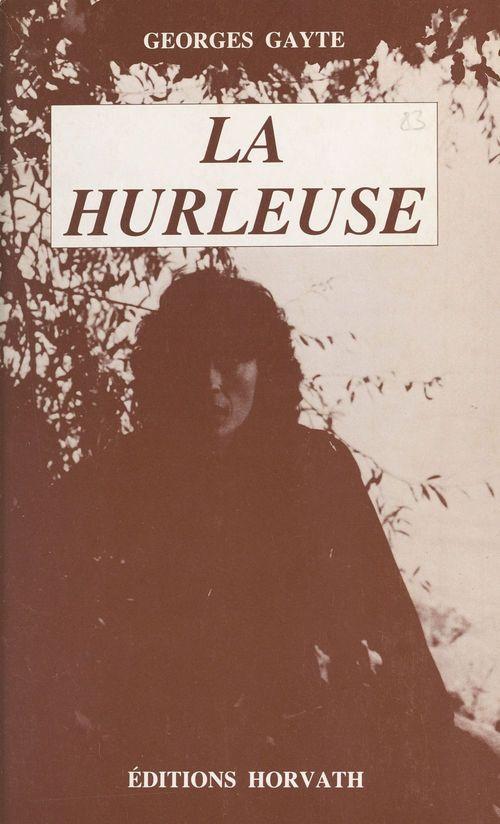 La Hurleuse
