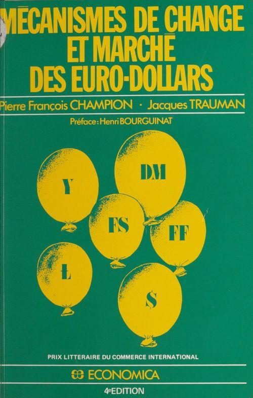 Mecanismes de change et marche des euro-dollars
