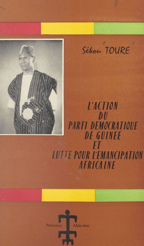 L'action politique du Parti Démocratique de Guinée et lutte pour l'émancipation africaine