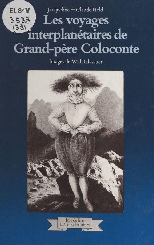 Les voyages interplanétaires de grand-père Coloconte