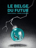 Vente Livre Numérique : Le Belge T04  - Edgar Kosma