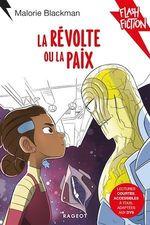 Vente EBooks : La révolte ou la paix  - Malorie Blackman
