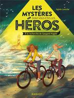 Les mystères dont vous êtes les héros ; à la recherche de Gaspard Kepler