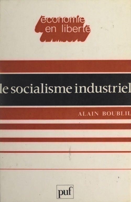 Le socialisme industriel