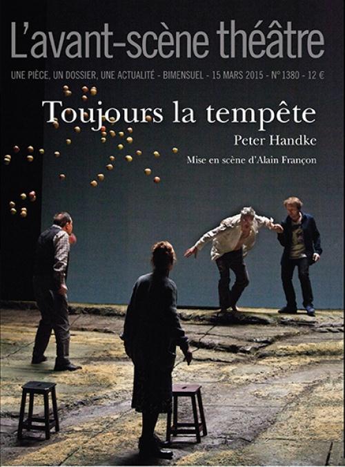 Revue l'avant-scene theatre t.1380; toujours la tempete