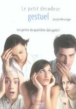 Le Petit Livre; Le Petit Decodeur Gestuel