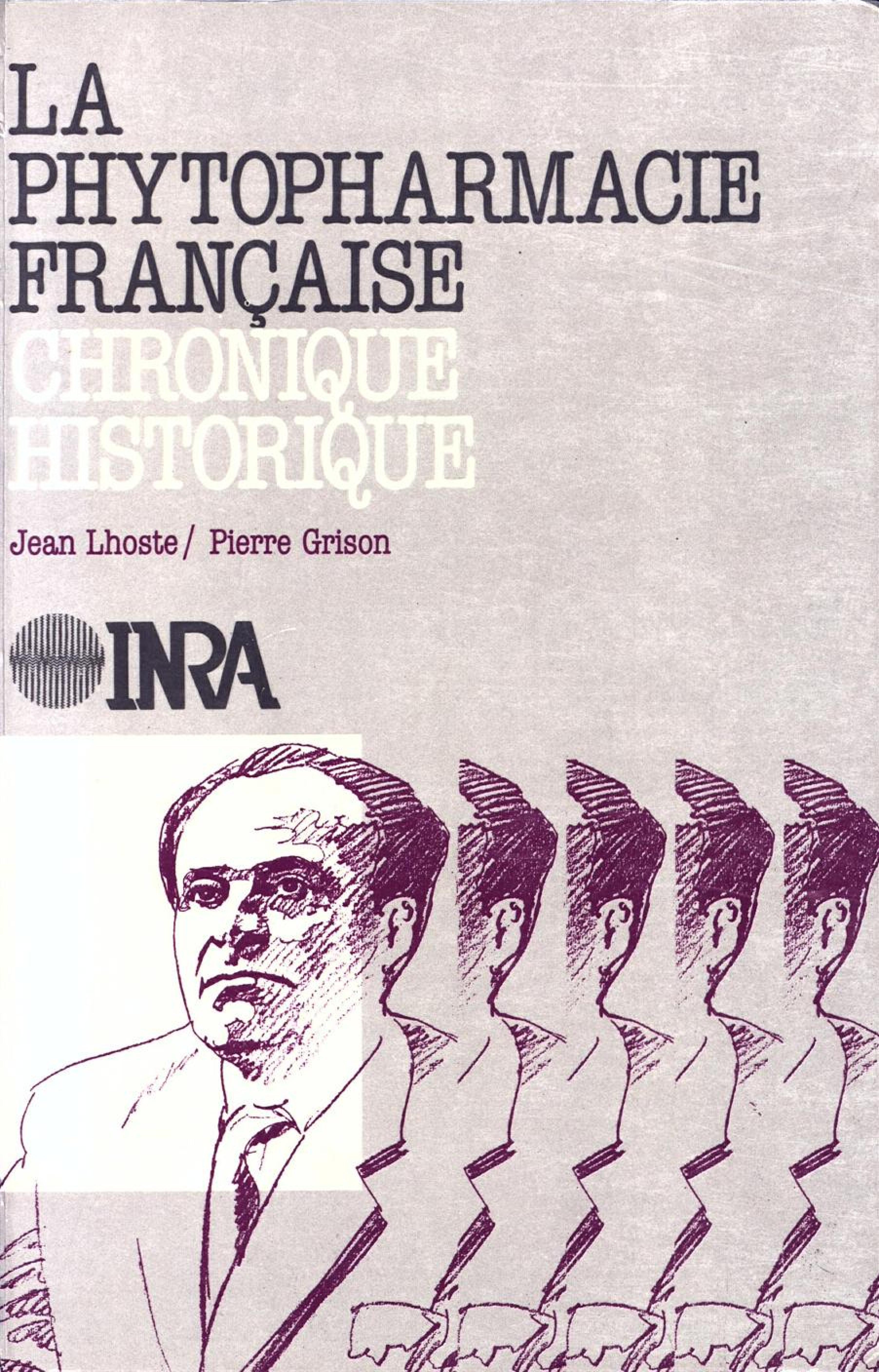 La phytopharmacie francaise - lhoste/la phytopharmacie francaise/chronique historique