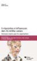 Vente Livre Numérique : E-réputation et influenceurs dans les médias sociaux  - Francine Charest - Charles Moumouni - Christophe Alcantara