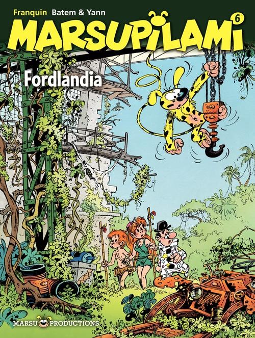 Marsupilami T.6 ; Fordlandia