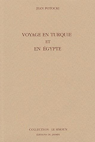 Voyage en Turquie et en Egypte