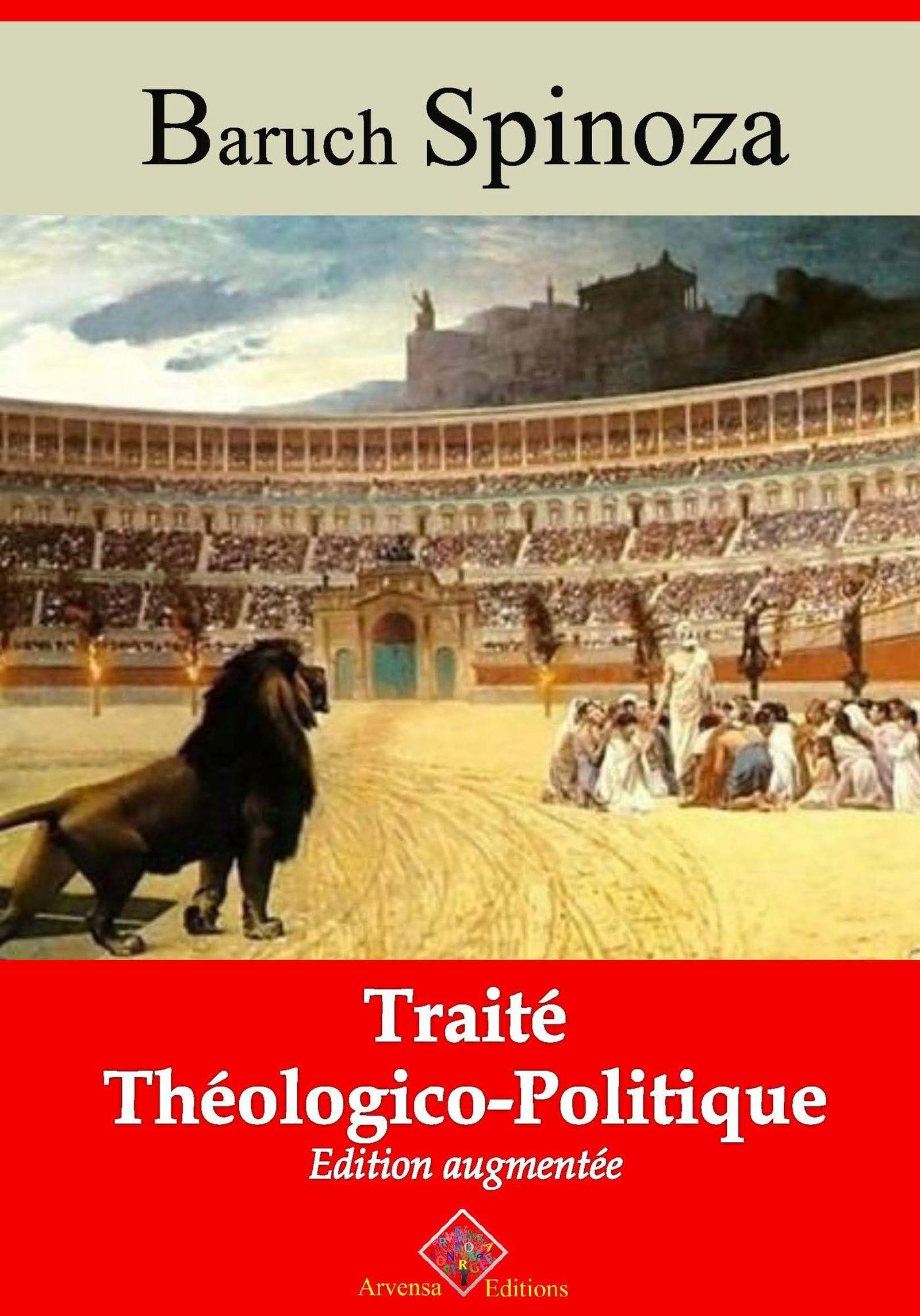 Traité théologico-politique - suivi d'annexes