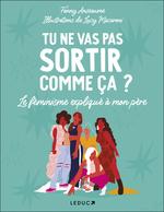 Vente Livre Numérique : Tu ne vas pas sortir comme ça ?  - Fanny Anseaume