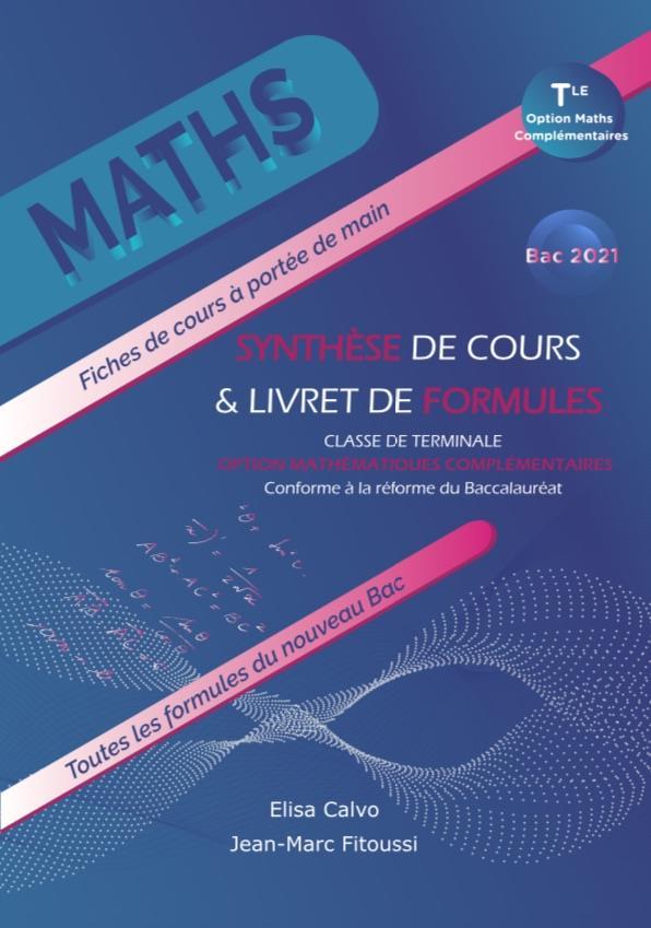 Mathematiques complementaires - ter - synthese de cours et livret de formules