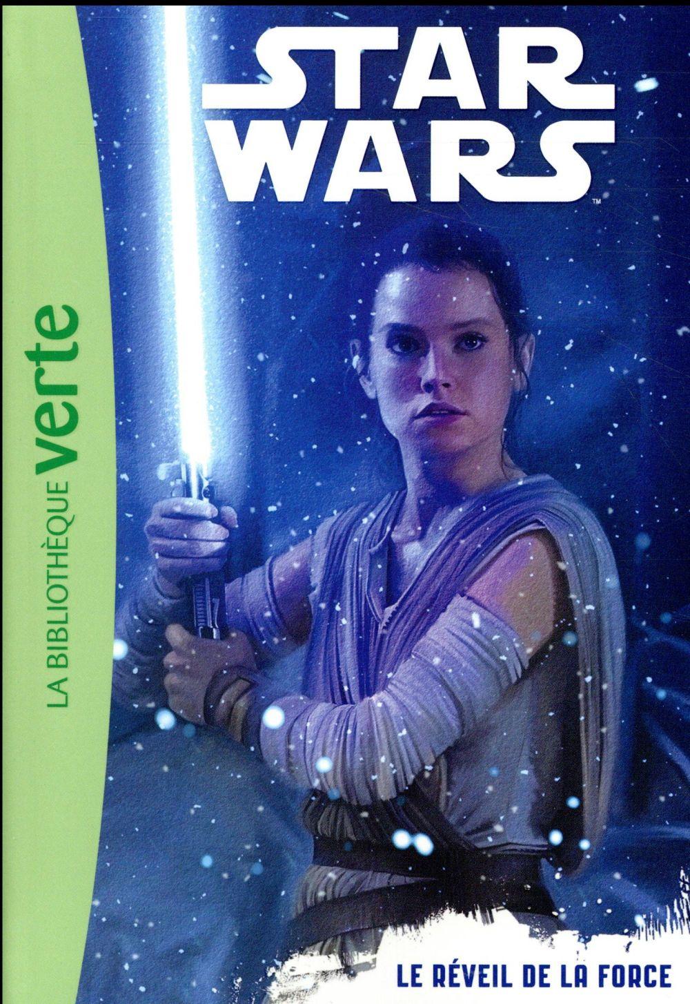 Star Wars - épisode VII ; le réveil de la force