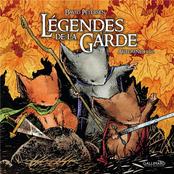 LEGENDES DE LA GARDE  -  AUTOMNE 1152 PETERSEN, DAVID