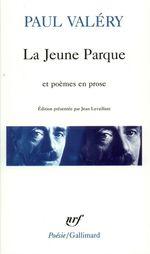 Vente Livre Numérique : La Jeune Parque / L'Ange / Agathe / Histoires brisées  - Paul Valéry
