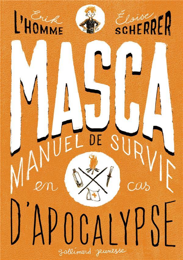 MASCA ;  Manuel de Survie en Cas d'Apocalypse