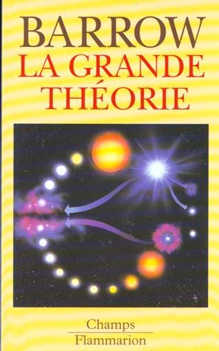 La grande theorie