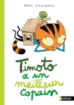 Timoto a un meilleur copain - Dès 4 ans  - Rémi Courgeon