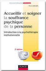 Vente EBooks : Accueillir et soigner la souffrance psychique de la personne - 2e éd  - Pierre DELION
