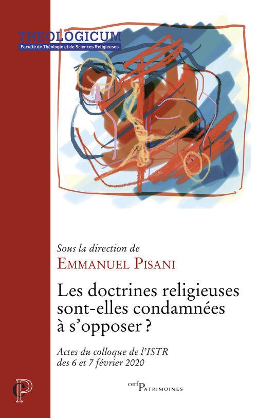 Les doctrines religieuses sont-elles condamnées à s'opposer ?