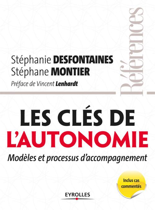 Les clés de l'autonomie ; modèles et processus d'accompagnement