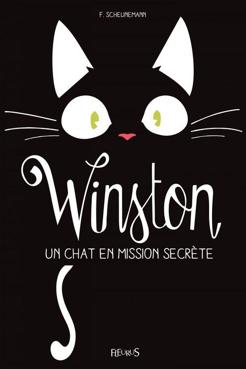 Winston T.1 ; Winston, un chat en mission secrète