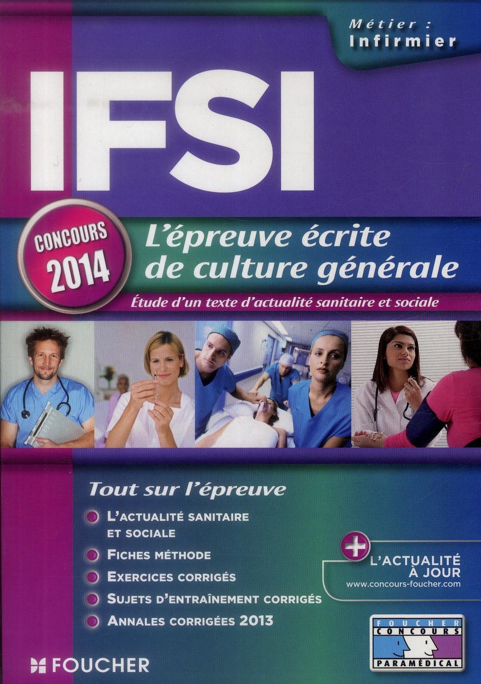 Ifsi ; L'Epreuve Ecrite De Culture Generale ; Concours 2014