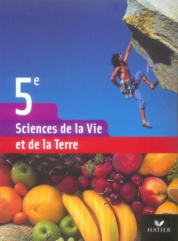Sciences Et Vie De La Terre ; 5eme ; Livre De L'Eleve (Edition 2006)