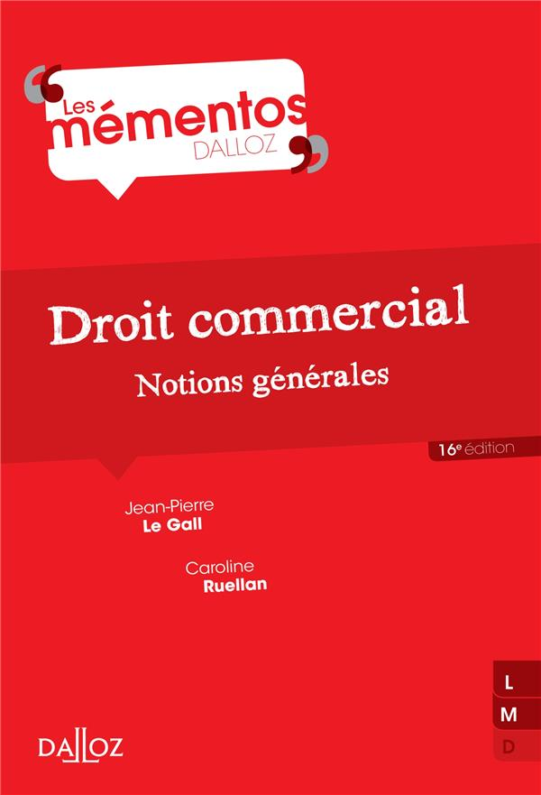 Droit Commercial ; Notions Generales ; 16e Edition