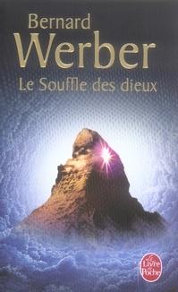 LE SOUFFLE DES DIEUX WERBER B