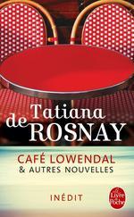Vente Livre Numérique : Café Lowendal et autres nouvelles  - Tatiana de Rosnay