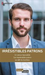 Vente EBooks : Irrésistibles patrons  - Barbara Wallace - Michelle Douglas - Natasha Oakley