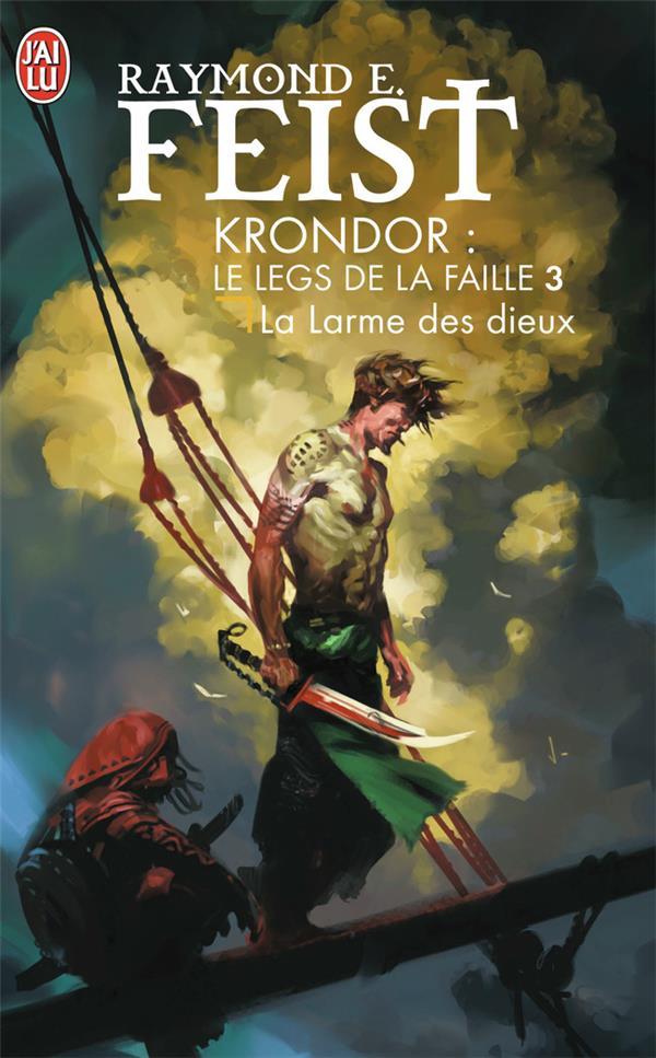 Krondor - le legs de la faille T.3 ; la larme des dieux