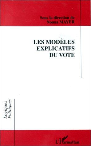 Les modèles explicatifs du vote