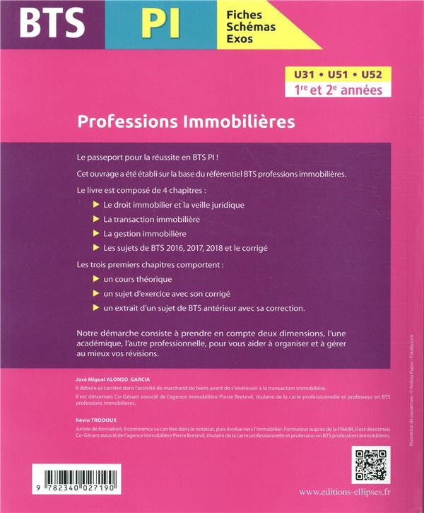 BTS fiches, schémas et exos ; PI ; professions immobilières (édition 2018)
