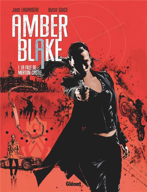 Amber Blake T.1 ; la fille de Merton Castle