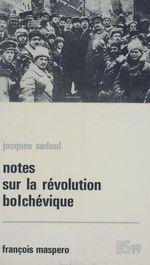 Notes sur la révolution bolchévique