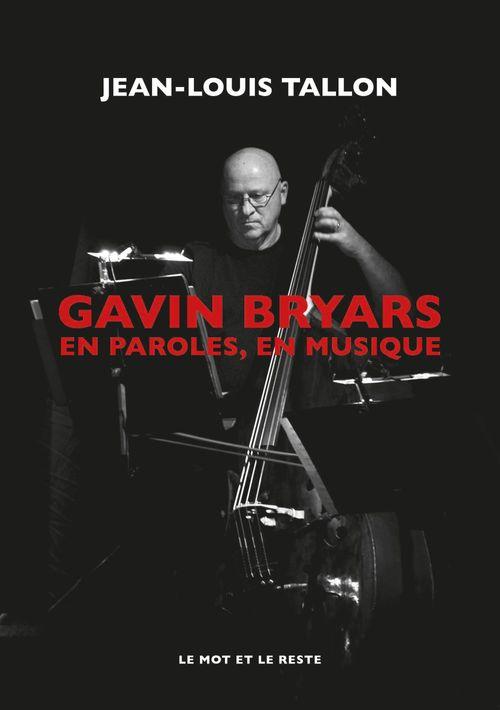 Gavin Bryars, en paroles, en musique