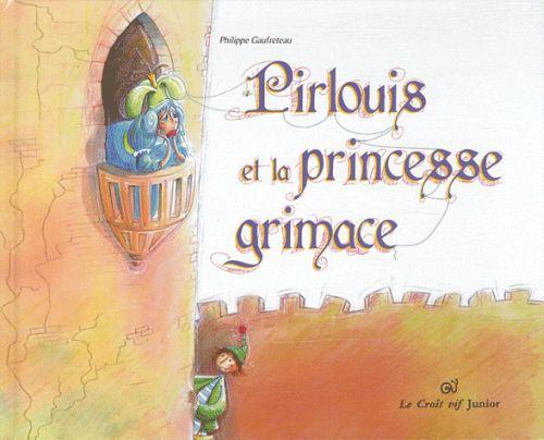 Pirlouis et la princesse grimace