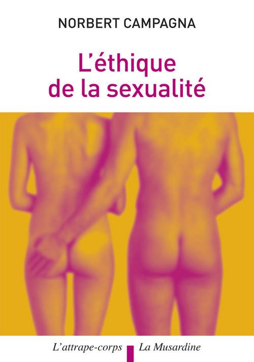 L'éthique de la sexualité
