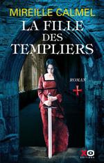 Vente Livre Numérique : La fille des Templiers - tome 1  - Mireille Calmel