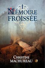 Vente EBooks : Mémoire froissée  - Christine Machureau