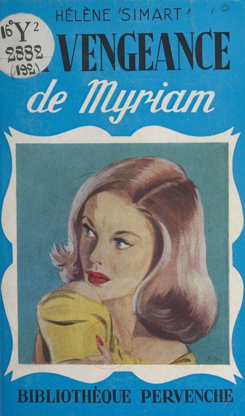 La vengeance de Myriam