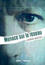 Vente EBooks : Menace sur le réseau  - Laurent QUEYSSI