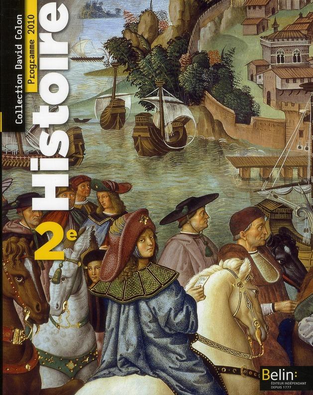 Histoire ; 2nde ; Livre De L'Eleve ; Programme 2010