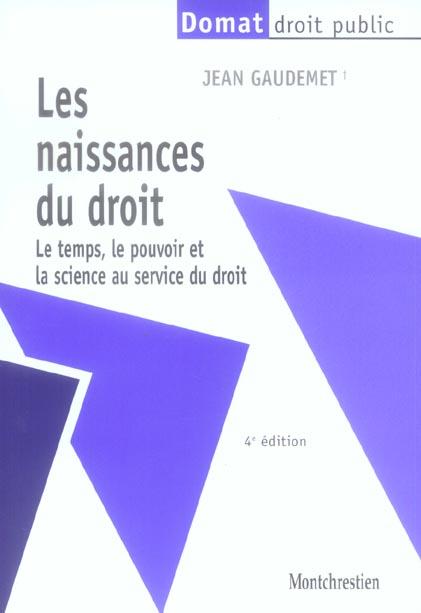Les Naissances Du Droit - 4eme Edition