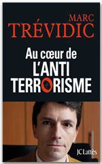 Vente EBooks : Au coeur de l'antiterrorisme  - Marc Trévidic