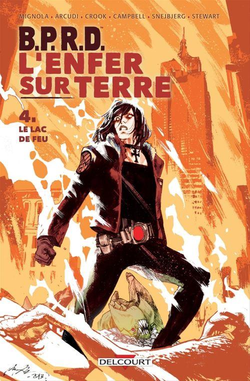 B.P.R.D. - l'Enfer sur Terre T.4 ; le lac de feu