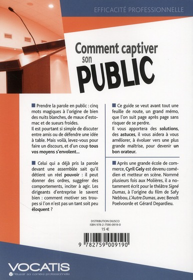 Comment captiver son public ; s'exprimer avec aisance et sincérité (5e édition)